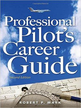 Professional Pilot Career Guide - 2nd Edition
