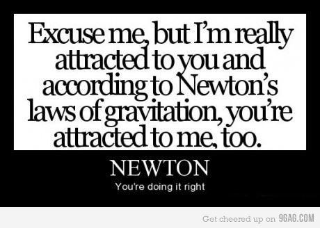 In that case Newton wasn't quite right