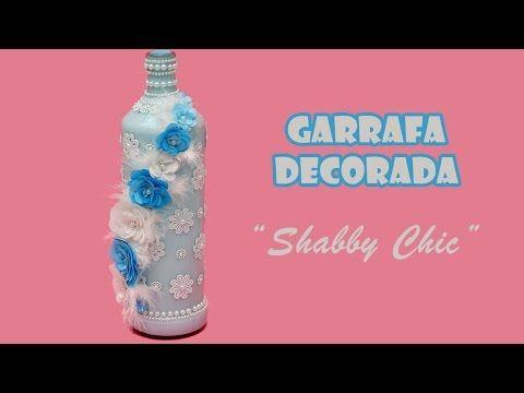 Garrafa Decorada Estilo Shabby Chic (ARTESANATO, DIY, RECICLAGEM)