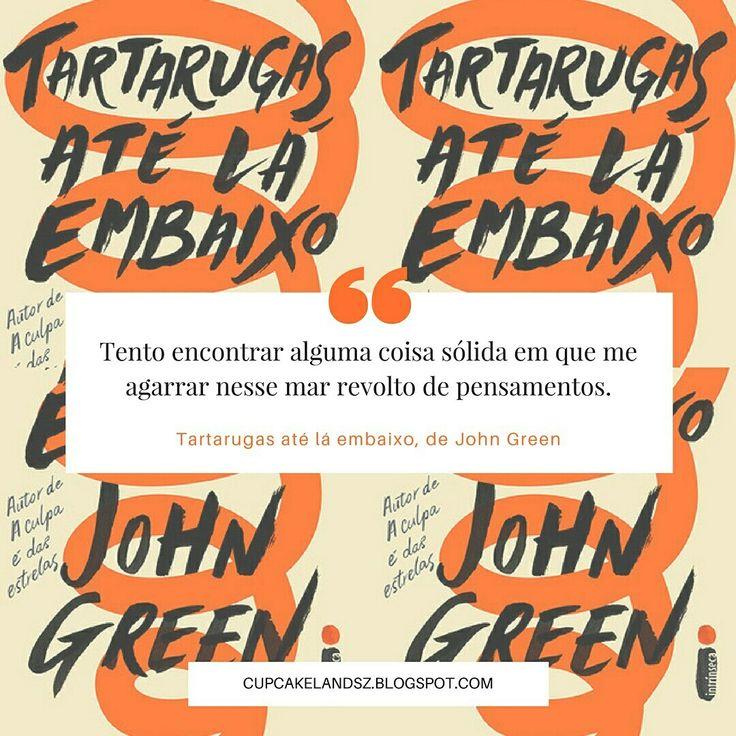 227 best filmes livros e sries images on pinterest novels book resenha do livro tartarugas at l embaixo escrito pelo autor john green fandeluxe Gallery