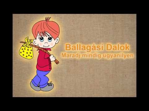 Ballagási Dalok - Maradj mindig ugyanilyen - YouTube