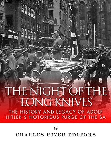 The Night of the Long Knives: The History and Legacy of Adolf Hitler's Notorious Purge of the SA by Charles River Editors, http://www.amazon.com/dp/B00S1XXIXE/ref=cm_sw_r_pi_dp_4kl8ub18SY3AZ