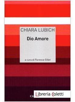 Chiara Lubich DIO AMORE