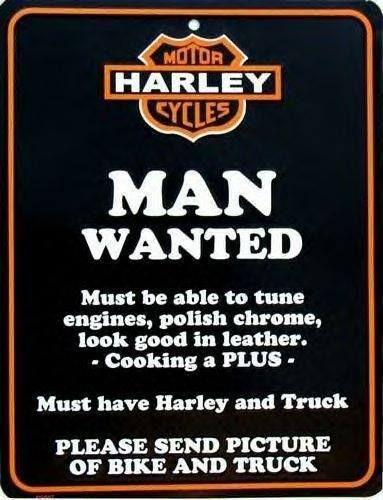 Harley man wanted, Harley Davidson, sign, quote
