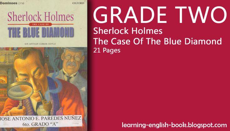 http://learning-english-book.blogspot.com/2014/05/learning-english-sherlock-holmes-blue-diamond-grade-two.html