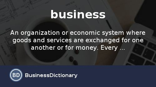 What is a Business Definition and Meaning?