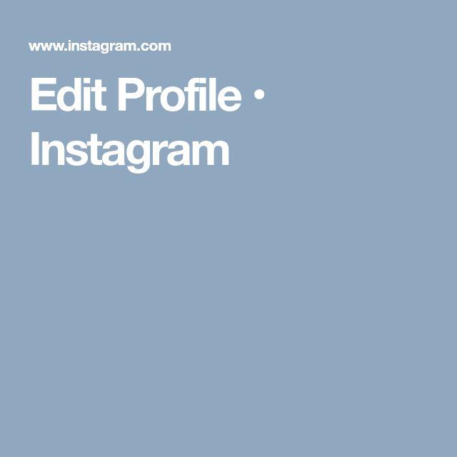 Edit Profile • Instagram
