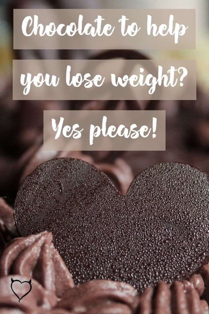 Chocolate To Help You Lose Weight Yes Please Blog Posts Of P