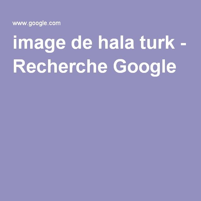 image de hala turk - Recherche Google