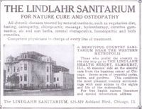 The Lindlahr Sanitarium was opened in Chicago in 1904.