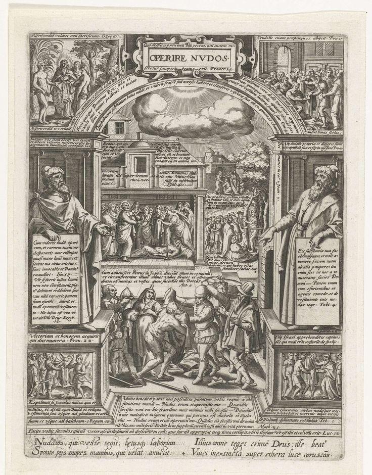 Philips Galle | Het kleden van de naakten, Philips Galle, Anonymous, 1577 | Het kleden van de naakten als derde van de zeven werken van barmhartigheid. De voorstelling is gevat in een architecturale omlijsting met boog. Hierboven, in cartouche, de titel. Op de voorgrond worden enkele armen voorzien van kleding. Op het tweede plan, links, in een vertrek, de opwekking van Tabitha door Petrus; rechts, in landschap, de prediking van Johannes de Doper en, op de achtergrond, de thuiskomst van de…