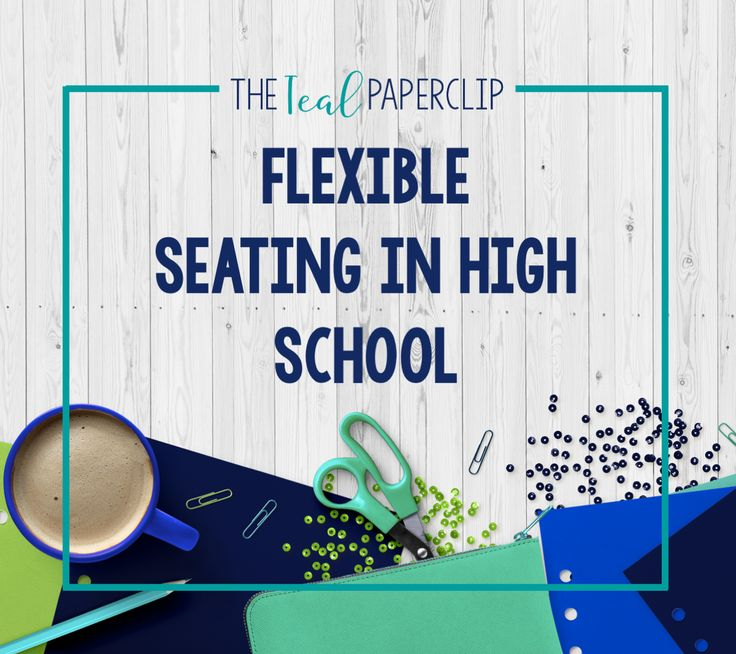 Flexible seating in the high school classroom: what it looks like, what it costs, and where to get it.