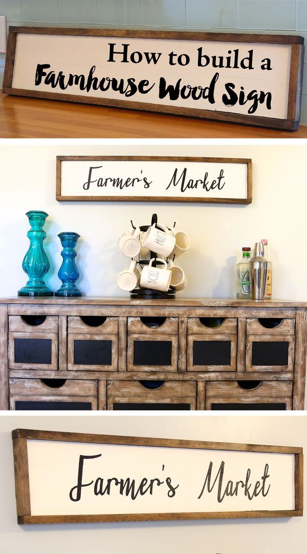 How To Build A Farmhouse Wood Sign. Farmhouse SignsFarmhouse DecorModern  FarmhouseFarmhouse StyleFarmers Market ...