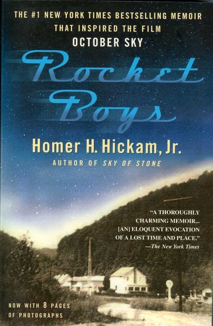 Rocket Boys, the memoir of West Virginian Homer Hickam, Jr. This book inspired the film October Sky.