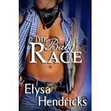 The Baby Race (Kindle Edition)By Elysa Hendricks