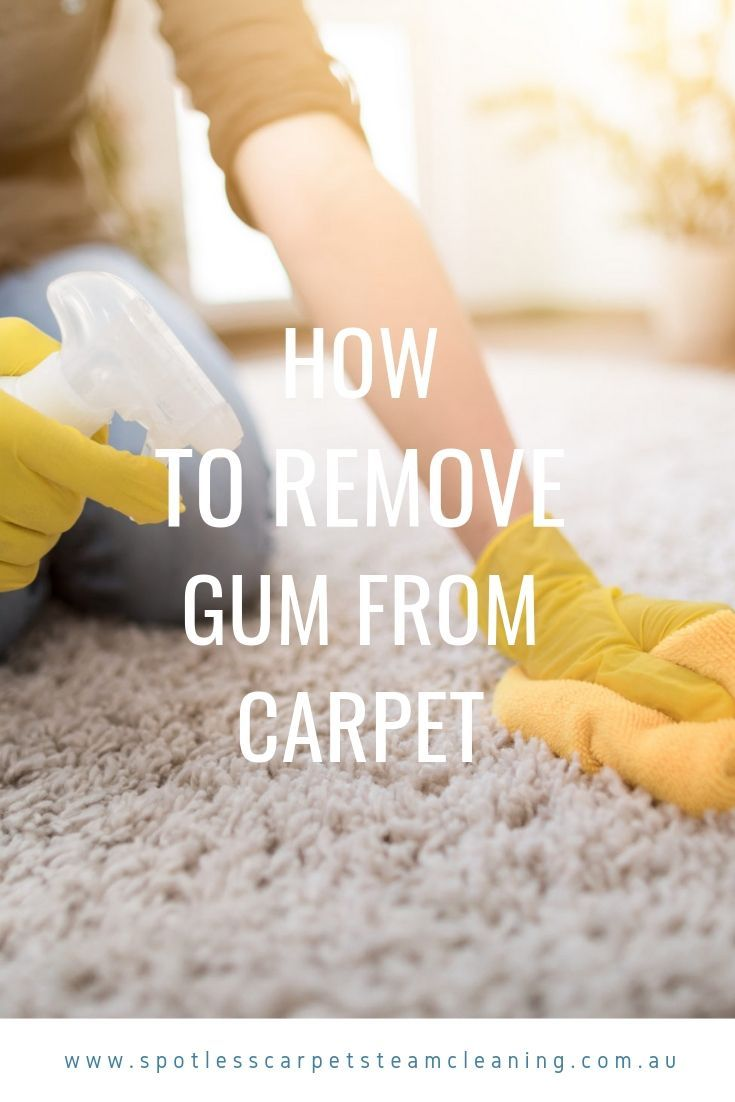 How To Remove Gum From Carpet Remove Gum From Carpet Steam