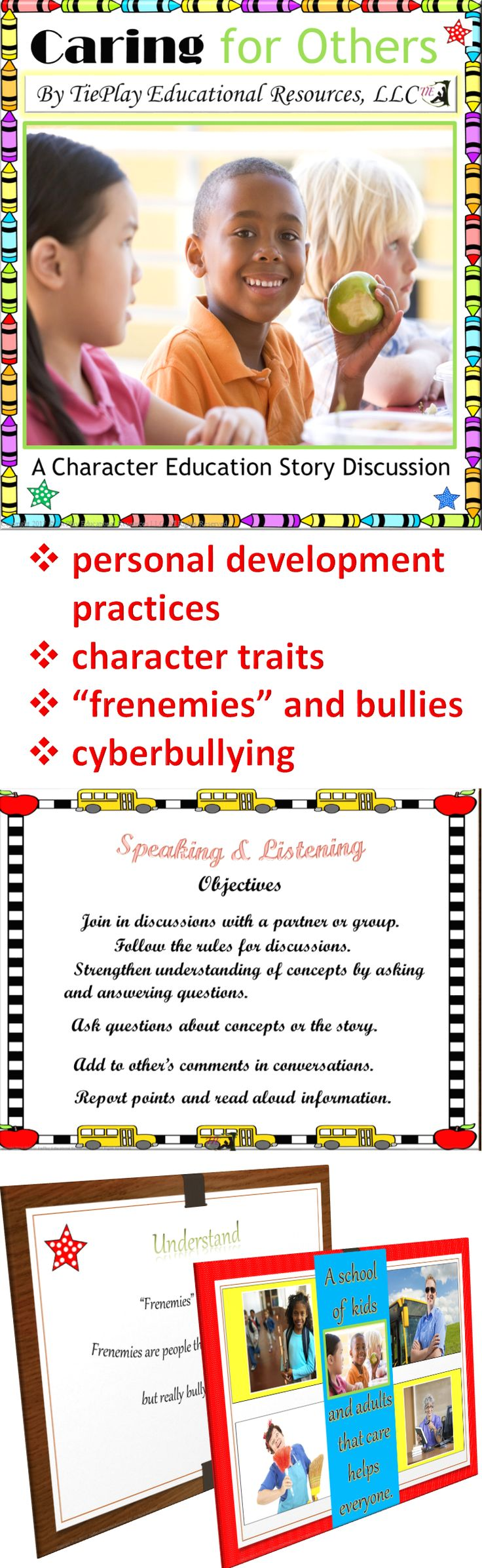 """Price $8.00 Caring for Others: A Character Education Story defines concepts such as character traits, """"frenemies"""", cyberbullying and bullying as well as personal development practices."""