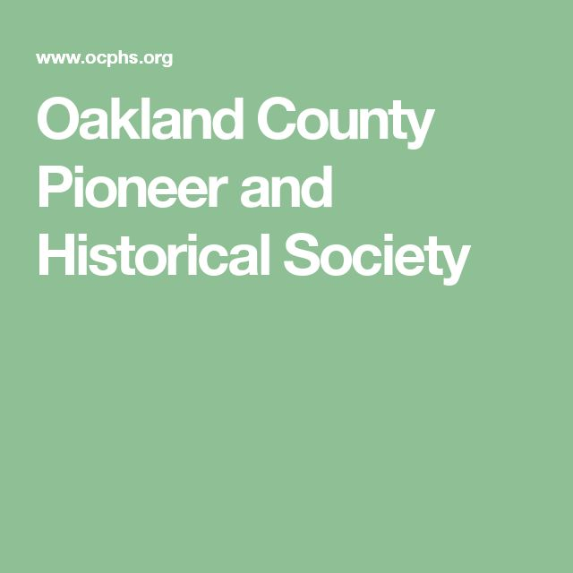 Oakland County Pioneer and Historical Society