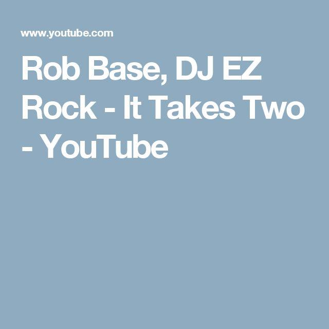 Rob Base, DJ EZ Rock - It Takes Two - YouTube