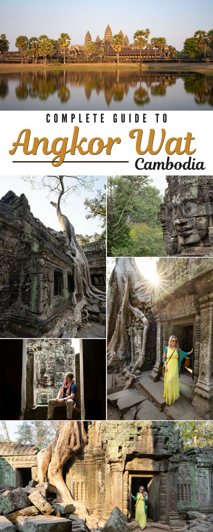 Complete Guide to Angkor Wat: The Best Temples to Visit