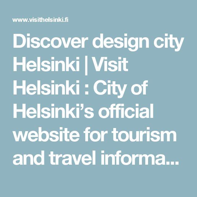 Discover design city Helsinki | Visit Helsinki : City of Helsinki's official website for tourism and travel information