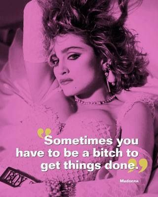 Madonna #quote . Madonna's birthday August 16