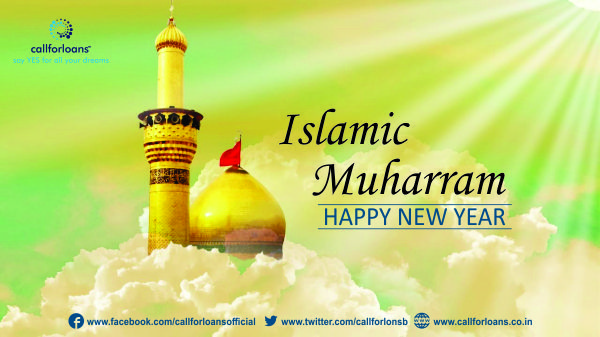 #Callforloans Team Wishing you all, a Blessed #HappyMuharram 2016