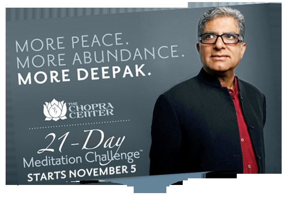 I am grateful for The Chopra Center's FREE Online Meditation series on Abundance.  Namaste Deepak for the expansion, joy & abundance. I encourage everyone to go their website & sign-up.  You will be delighted that you did. Namaste