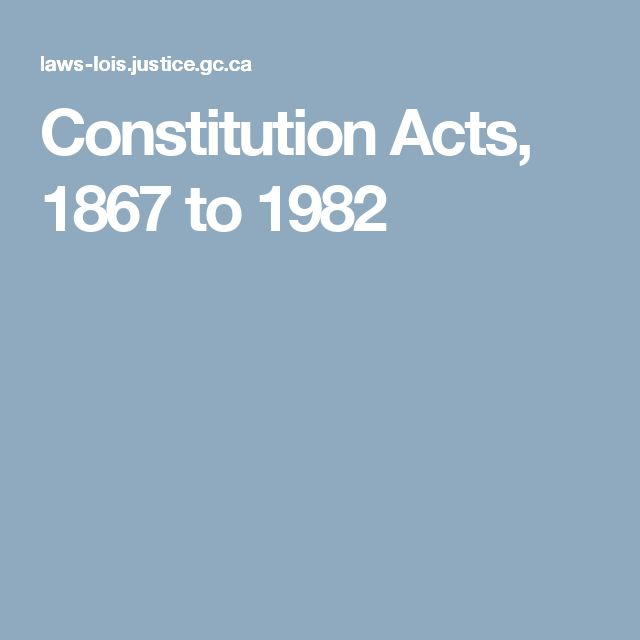 Constitution Acts, 1867 to 1982