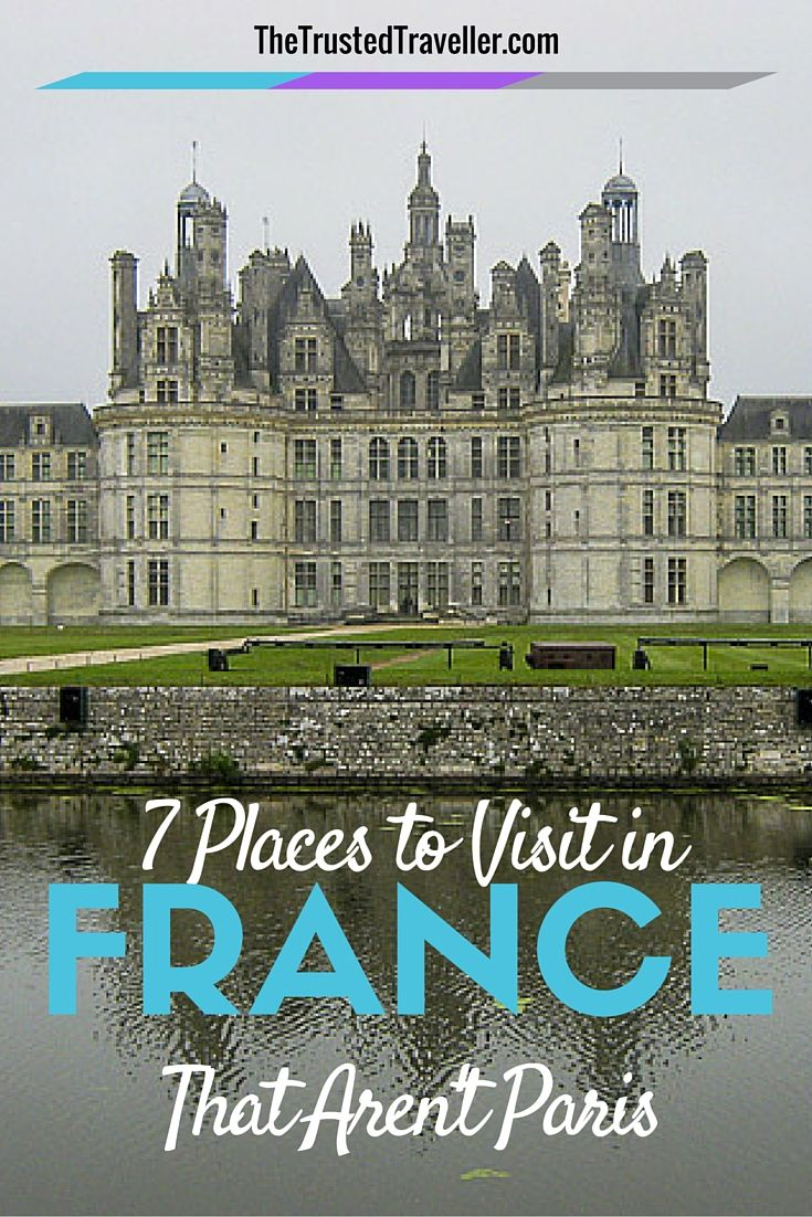 Chateau Chambord in the Loire Valley - 7 Places to Visit in France That Aren't…