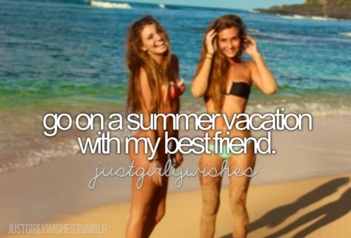 Best friend bucket list. Summer vacation together