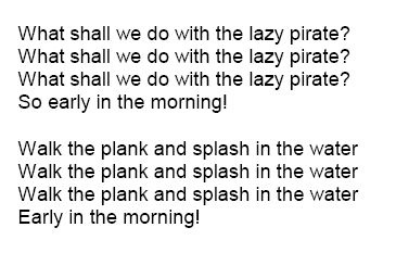Pirate songs - Pirate themed songs to the tune of traditional nursey rhymes.