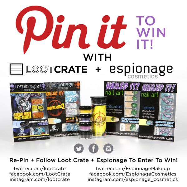To enter, repin this post and follow both Loot Crate and Espionage on at least one of the channels listed. Good luck!  *Contest ends 12/1/2014