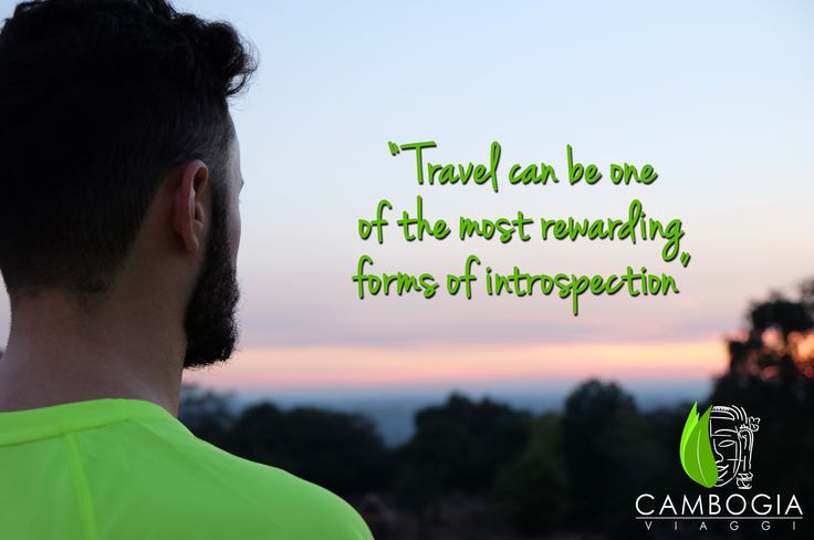 """""""Travel can be one of the most rewarding forms of introspection"""" Lawrence Durrell  #cambogiaviaggi #cambogia #travel #quote #viaggio #frasi #viaggiare #tour #indocina"""