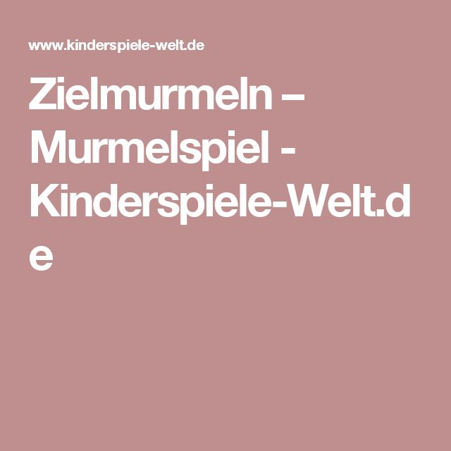 Zielmurmeln – Murmelspiel        - Kinderspiele-Welt.de