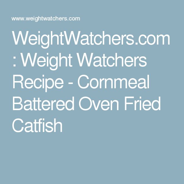 WeightWatchers.com: Weight Watchers Recipe - Cornmeal Battered Oven Fried Catfish