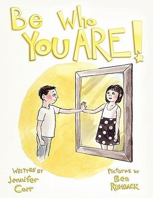Be Who You Are by Jennifer Carr