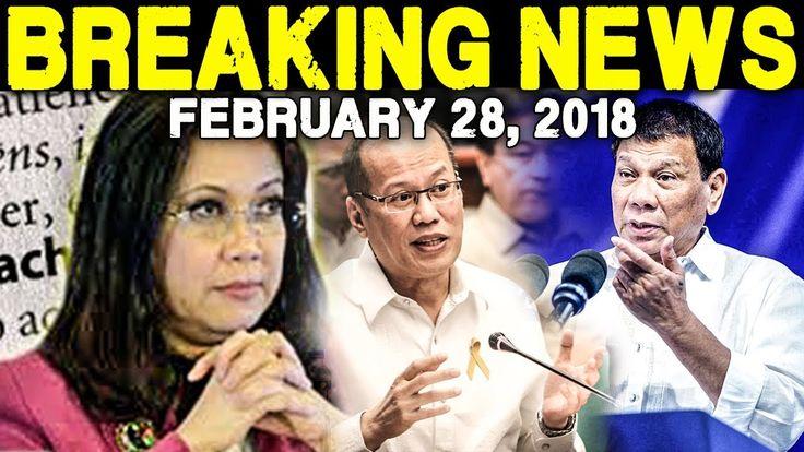 BREAKING NEWS TODAY FEBRUARY 28 2018 NOYNOY AQUINO l CJ SERENO l PRES DU...