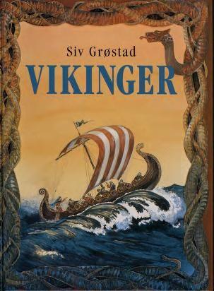 """""""Vikinger"""" av Siv Grøstad"""