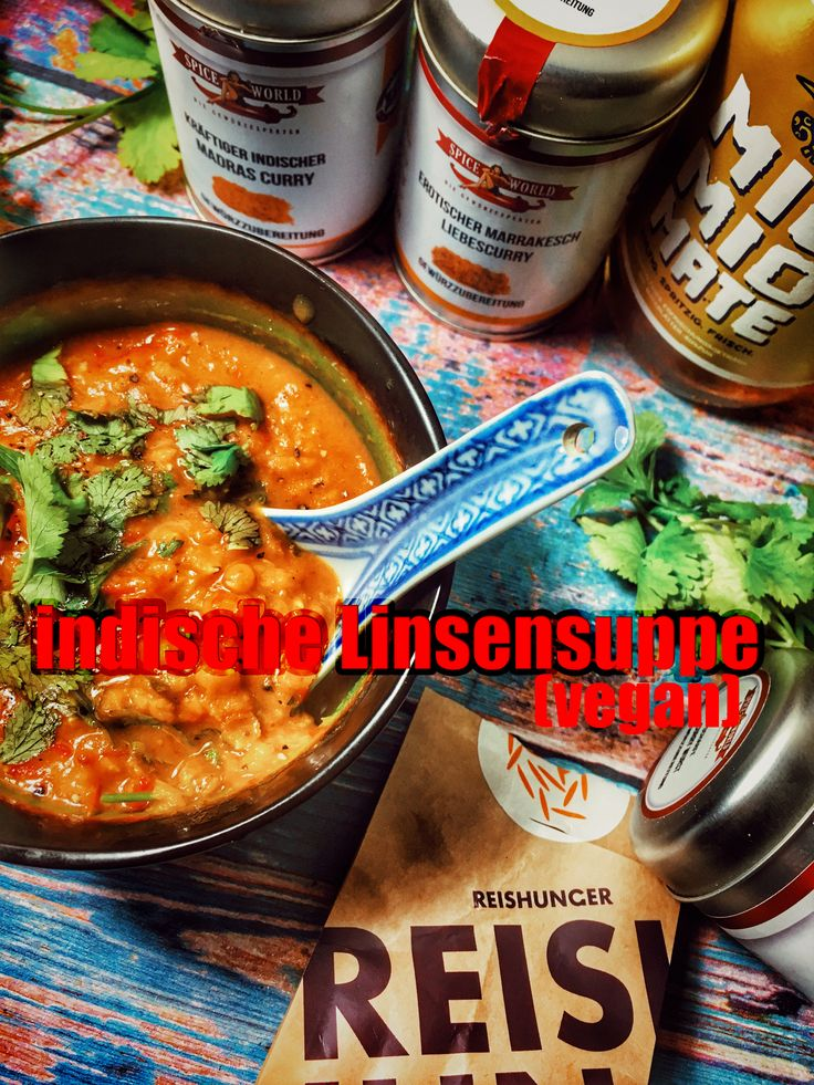 Πάνω από 25 κορυφαίες ιδέες για Indische linsensuppe στο Pinterest - schnelle vegane küche