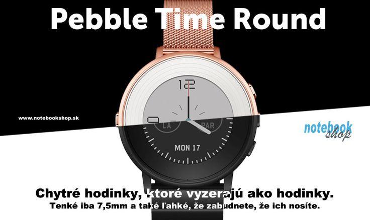 Hodinky Pebble Time Round sú štýlovým doplnkom k smartfónu, ktorá Vám pomôže lepšie zorganizovať život. Sú rovnako elegantné ako inteligentné.