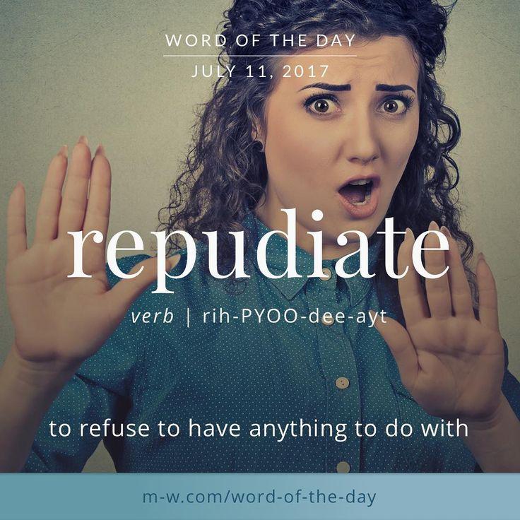 """Merriam-Webster (@merriamwebster) on Instagram: """"The #wordoftheday is repudiate. #merriamwebster #dictionary #language"""""""