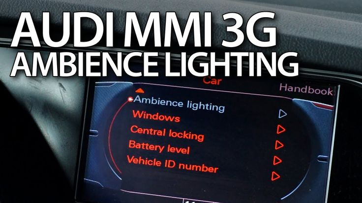 How to #activate extended interior lighting in #Audi #MMI 3G #A4 #A5 #A6 #A7 #A8 #Q3 #Q5 #Q7 #cars