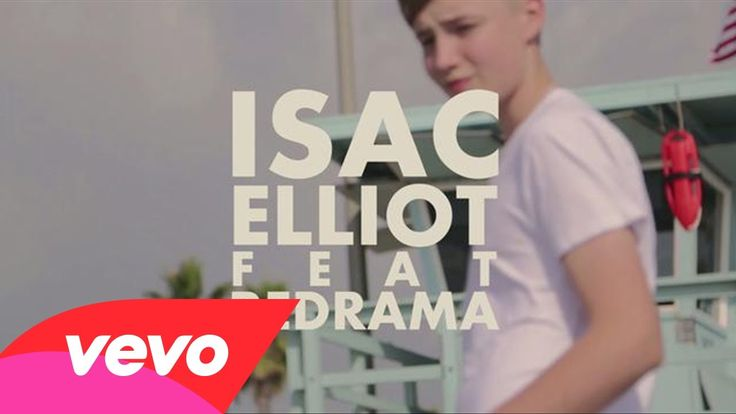 Isac Elliot feat. Redrama - My Favorite Girl
