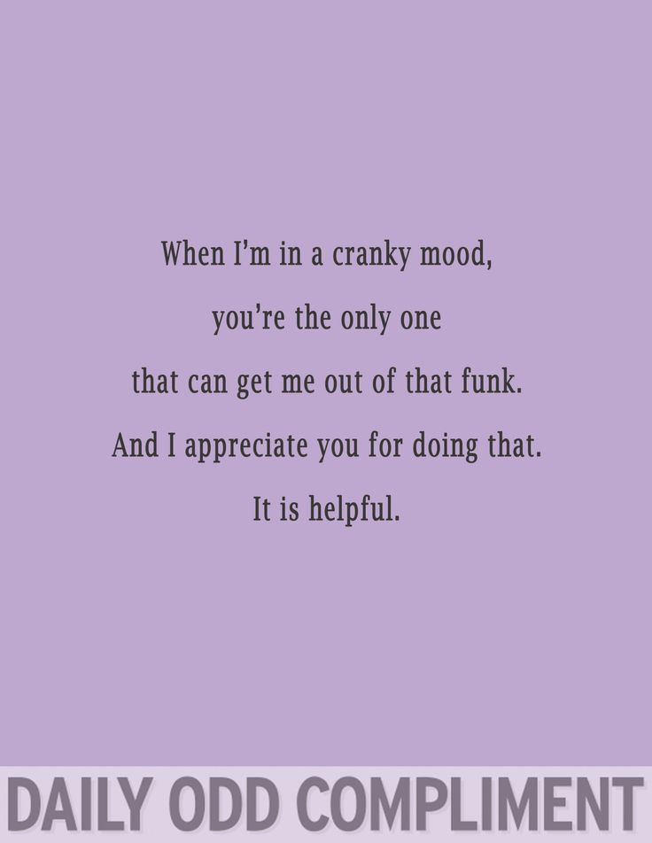 """Daily Odd Compliment — """"Cranky Mood"""""""