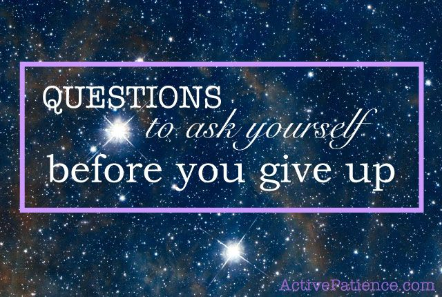 Questions-To-ask-yourself-before-you-give-up
