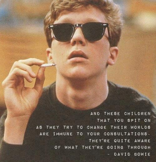 """""""And these children that you spit on as they try to change their worlds are immune to your consultations..."""" - David Bowie #quotes"""