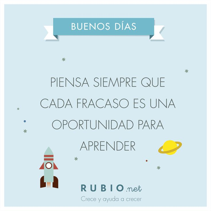 Cada fracaso es una nueva oportunidad para aprender. ¡Buenos días! www.rubio.net