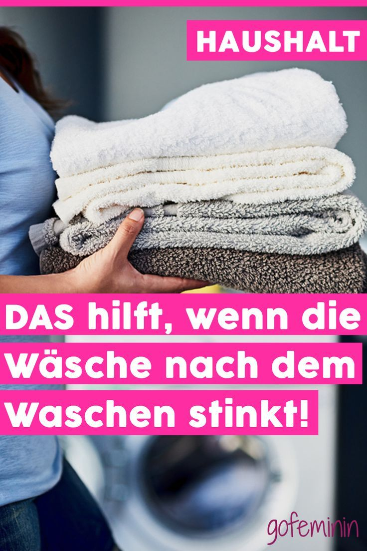 Immediate Help You Can Do This If The Laundry Still Stinks After Washing Homecleaningtips Wasche Stinkt Richtig Waschen Erste Hilfe