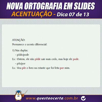 PoRtUgUêS nA TeLa: NOVA ORTOGRAFIA - Dica 07 de 13 - Acentuação (Part...